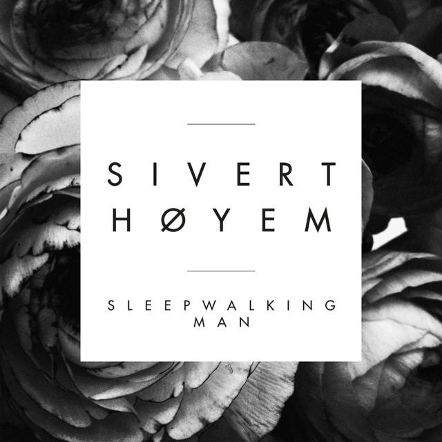 SIVERTHÖYEM_cover_SleepwalkingMan