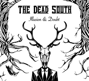 cover_thedeadsouth_illusion&doubt